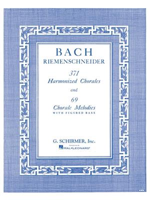 371 Harmonized Chorales And 69 Chorale Melodies